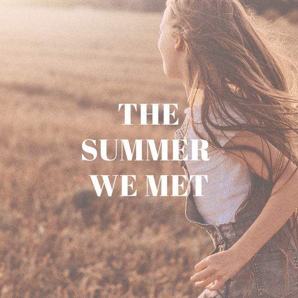 The Summer We Met Cover